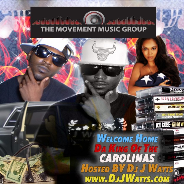 Welcome Home Da King Of The Carolinas Hosted By DJ J Watts